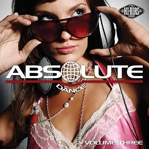 Hi-Bias: Absolute Dance 3 by Various Artists