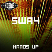 Play & Download Hands Up by Sway | Napster
