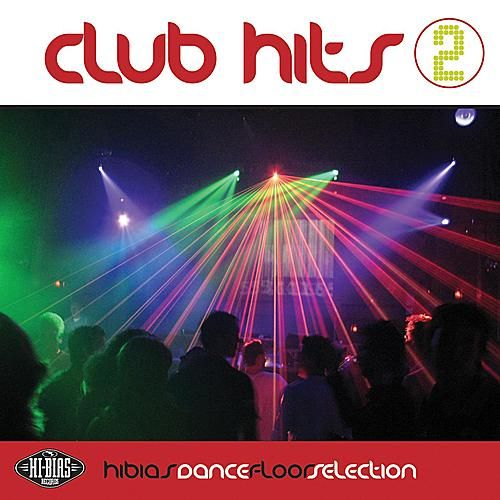 Play & Download Club Hits 2 by Various Artists | Napster