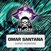 Play & Download Audio Warfare by Omar Santana | Napster