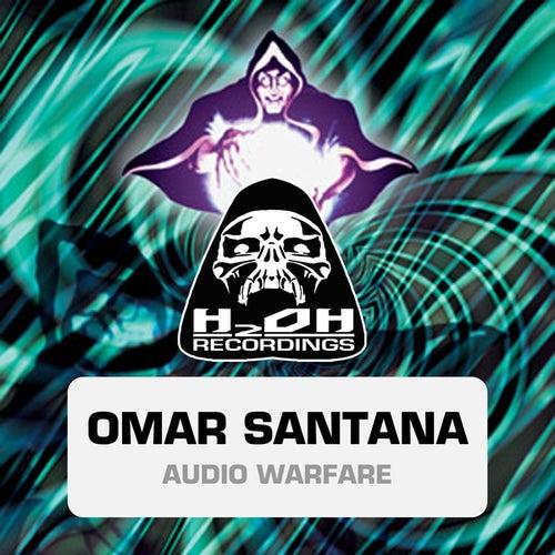Play & Download Audio Warfare by Omar Santana | Napster