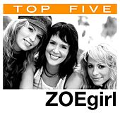 Play & Download Top 5: Hits by ZOEgirl | Napster