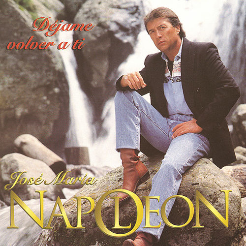Play & Download Déjame Volver A Ti by Napoleon | Napster