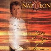 Play & Download Entre El Ayer Y El Mañana by Napoleon | Napster