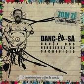 Danç-Êh-Sá by Tom Zé