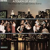 Play & Download A Touch Of Klez! by The Klezmer Conservatory Band | Napster