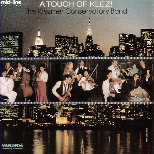 A Touch Of Klez! by The Klezmer Conservatory Band