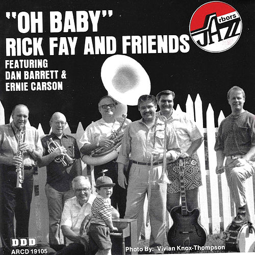 Play & Download Oh Baby by Rick Fay | Napster