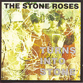 Play & Download Turns Into Stone by The Stone Roses | Napster