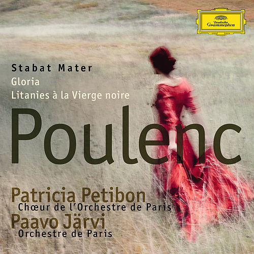 Play & Download Poulenc: Stabat Mater; Gloria; Litanies à la Vierge noire by Various Artists | Napster