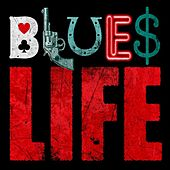 Blues Life by Various Artists
