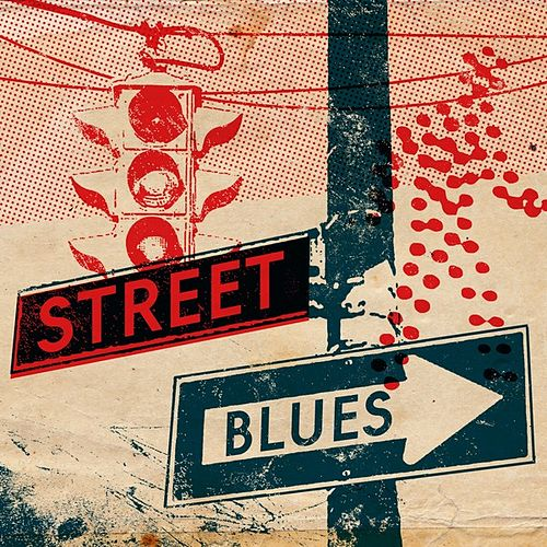 Street Blues by Various Artists