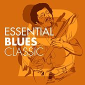 Essential Blues Classic´s by Various Artists