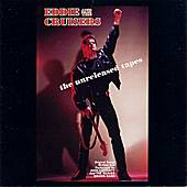 Eddie & The Cruisers: The Unreleased Tapes by John Cafferty & The Beaver Brown Band
