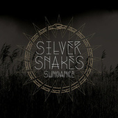 Play & Download Sundance by Silver Snakes | Napster