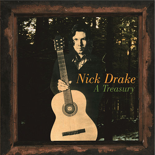 Play & Download A Treasury by Nick Drake | Napster