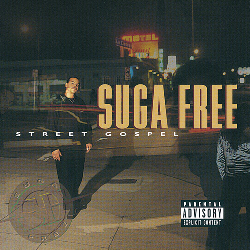 Play & Download Street Gospel by Suga Free | Napster