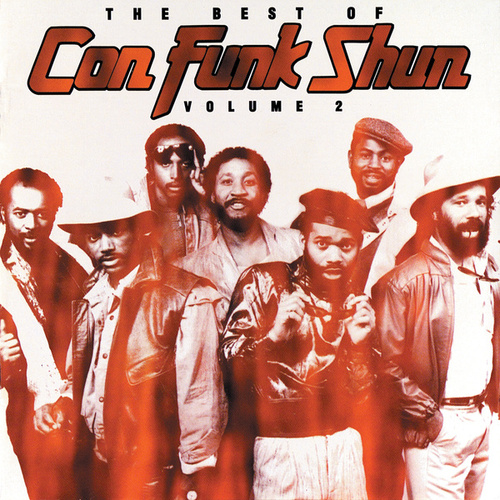 Play & Download The Best Of Con Funk Shun Vol. 2 by Con Funk Shun | Napster