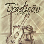 Play & Download Ao Vivo by Grupo Tradição | Napster