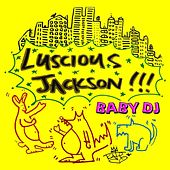 Play & Download Baby DJ by Luscious Jackson | Napster