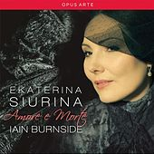Ekaterina Siurina: Amore e Morte by Ekaterina Siurina
