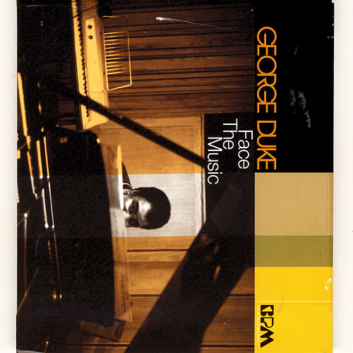Face The Music by George Duke