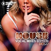 It's House - Vocal Mixes Edition, Vol. 7 by Various Artists