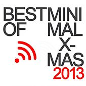 Best of Minimal X-Mas 2013 by Various Artists