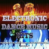 Play & Download Electronic Dance Music Hits (Compilation Euphoria 2013) by Various Artists | Napster