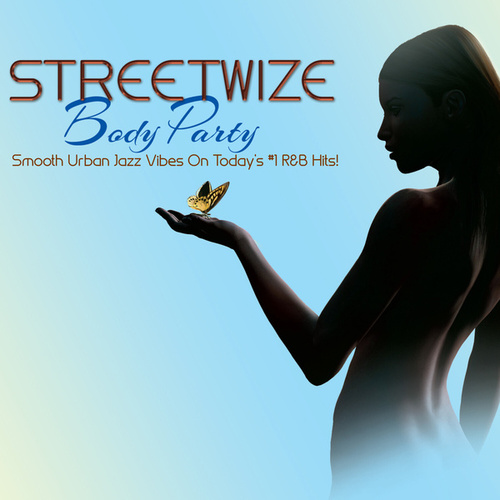 Body Party by Streetwize