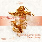 Play & Download In dulci jubilo by Berlin Radio Choir | Napster