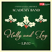 Holly & Ivy Live by United States Air Force Academy Band