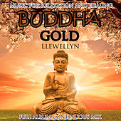 Buddha Gold: Full Album Continuous Mix by Llewellyn