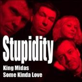 King Midas by Stupidity