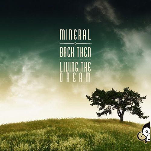 Play & Download Back Then by Mineral | Napster