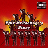 Play & Download Epic MrPackage's Story by MrPackage | Napster