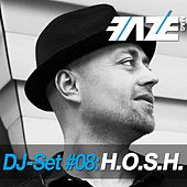 Play & Download Faze DJ Set #08: H.O.S.H. by Various Artists | Napster