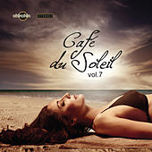 Café du Soleil, Vol. 7 by Various Artists