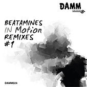 Play & Download In Motion Remixes #1 by Beatamines | Napster