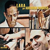 Play & Download Lara por Abraham Barrerra by Abraham Barrera | Napster