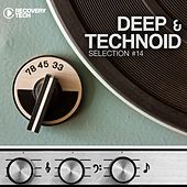 Play & Download Deep & Technoid, Vol. 14 by Various Artists | Napster