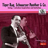 Play & Download Tiger Rag, Schwarzer Panther & Co, Vol. 1 by Various Artists | Napster