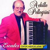 Play & Download Escales (Espagne Amérique Latine) by Achille Pellegrini | Napster