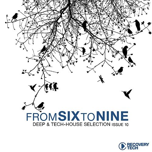 Play & Download Fromsixtonine Issue 10 (Deep & Tech-House Selection) by Various Artists | Napster