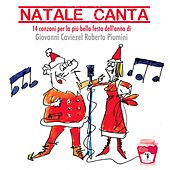 Play & Download Natale canta (14 canzoni per la festa più bella dell'anno) by Various Artists | Napster