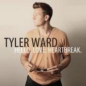 Hello. Love. Heartbreak. by Tyler Ward