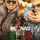 Con Bandera Del Mayo by Los Buknas De Culiacan