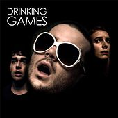 Drinking Games (The Soundtrack to the Film) by Various Artists