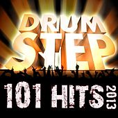 Play & Download 101 Drum Step Hits 2013 - Dubstep, Grime, Bass, Drum & Bass, Trap, Electro, Dub, Techno, Glitch Anthems by Various Artists | Napster