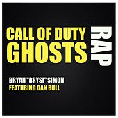 Call of Duty Ghosts Rap (feat. Dan Bull) by Bryan
